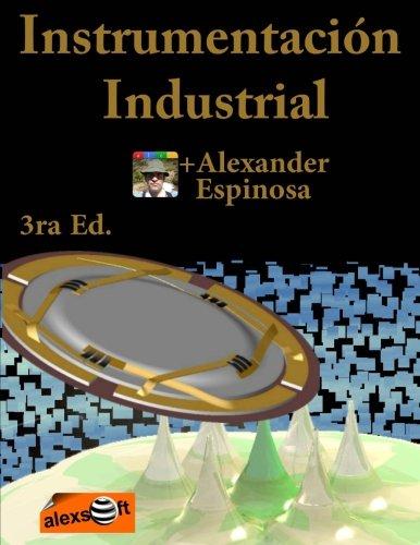 Instrumentación Industrial: 3ra Edición a color en 8,5