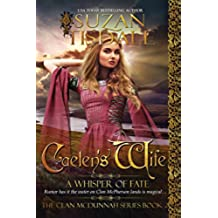 Caelen's Wife, Book Two: A Whisper of Fate (The Clan McDunnah Series 2) (English Edition)