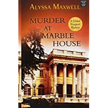 Murder at Marble House (A Gilded Newport Mystery) by Alyssa Maxwell (2015-01-02)