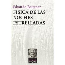 Fisica de Las Noches Estrelladas (Spanish Edition) by Eduardo Battaner Lopez (1992-03-31)