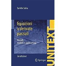 Equazioni a derivate parziali: Metodi, modelli e applicazioni (UNITEXT)