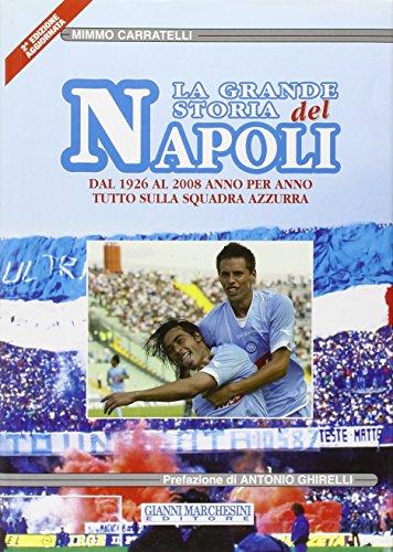 La grande storia del Napoli por Mimmo Carratelli