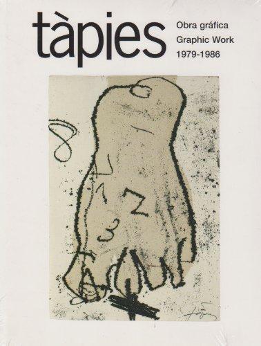 Tàpies: Obra gráfica 1979-1986: Graphic Work: 1979-1986 Vol 3