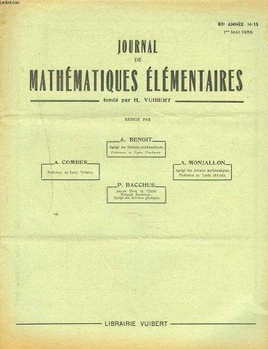 JOURNAL DE MATHEMATIQUES ELEMENTAIRES N°15, 1er MAI 1956. ECOLES DES HAUTES ETUDES COMMERCIALES, CONCOURS DE 1955.