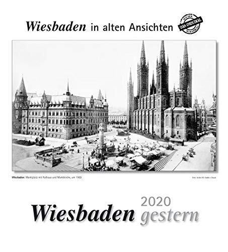 Wiesbaden gestern 2020: Wiesbaden in alten Ansichten