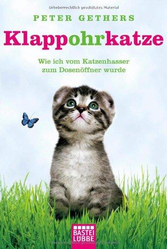 Buchseite und Rezensionen zu 'Klappohrkatze: Wie ich vom Katzenhasser zum Dosenöffner wurde' von Peter Gethers