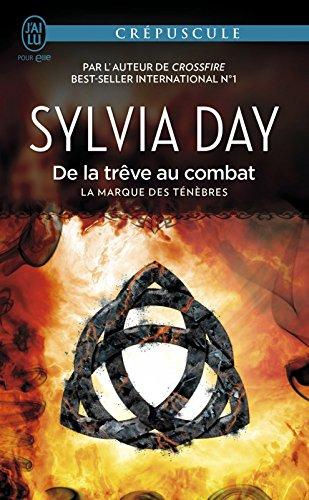 La marque des ténèbres (Tome 2) - De la trêve au combat par Sylvia Day
