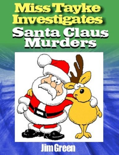 (Miss Tayke Investigates (murder mystery, women sleuths, British detective, crime fiction, female protagonist) Book 33) (English Edition) (Green Santa Claus)