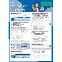 PONS Französisch 1. Lernjahr auf einen Blick: Die kompakte Übersicht für das ganze Schuljahr (PONS Auf einen Blick)