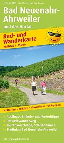 Preisvergleich Produktbild Bad Neuenahr-Ahrweiler und das Ahrtal: Rad- und Wanderkarte mit Ausflugszielen, Einkehr- & Freizeittipps und Rotweinwanderweg, wetterfest, reissfest, ... 1:25000 (Rad- und Wanderkarte / RuWK)