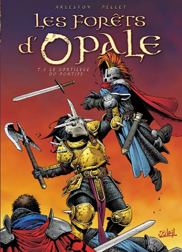 Les Forêts d'Opale T06 : Le sortilège du Pontife