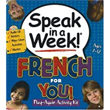 French for You!: Play-Again Activity Kit (Speak in a Week)