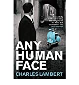 [ ANY HUMAN FACE BY LAMBERT, CHARLES](AUTHOR)PAPERBACK