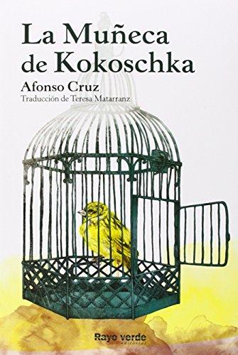 La Muñeca de Kokoschka (Rayos Globulares)