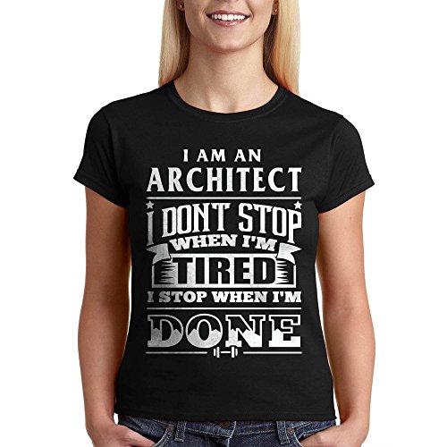 Architect T-Shirt Architect Don't Stop Funny tee Women's Shirt Architect Gift Black