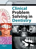 Clinical Problem Solving in Dentistry 3E