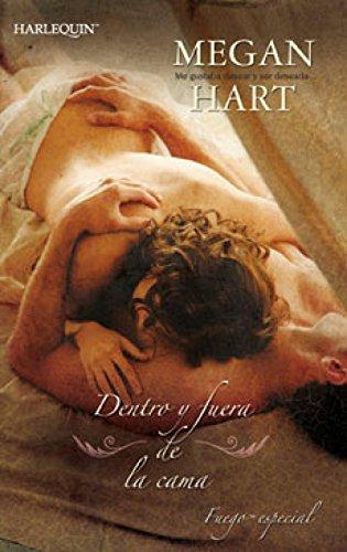 Dentro y fuera de la cama (Especial Erótica)