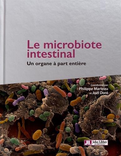 Le microbiote intestinal: Un organe à part entière