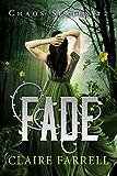 Fade (Chaos Series Book 2)