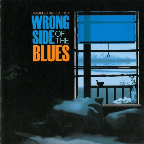 Trampled Under Foot: Wrong Side Of The Blues (Audio CD)