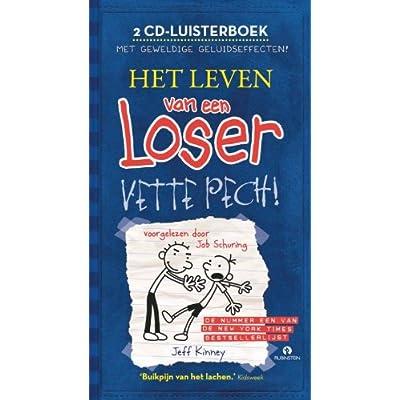 Leven Van Een Loser:Vette