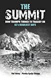 The Summit: How Triumph Turned To Tragedy On K2s Deadliest Days (English Edition)