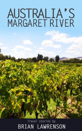 west-australias-margaret-river-australia-series-book-6-english-edition