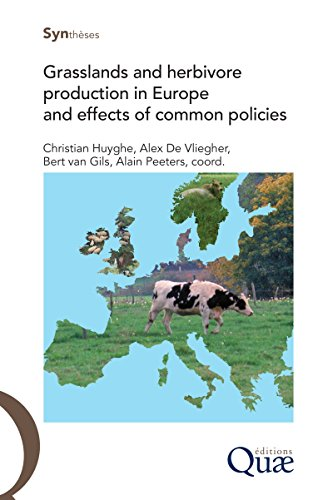 Grasslands and herbivore production in Europe and effects of common policies (Synthèses) (English Edition) por Alain Peeters*