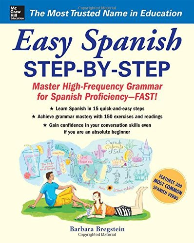 Easy Spanish Step-By-Step: Master High-frequency Grammar for Spanish Proficiency - Fast! by Bregstein (1-Jan-2006) Paperback