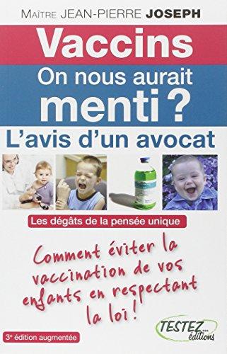 vaccins-on-nous-aurait-menti-lavis-dun-avocat