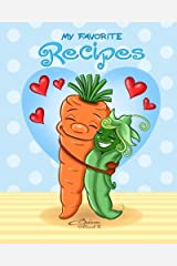 My Favorite Recipes: Peas and Carrots - Blank Cookbook - 100 Recipes - 8x10 inches by Barbara Pelizzoli (2016-02-25) Taschenbuch