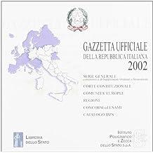 Gazzetta ufficiale della Repubblica Italiana (2002). CD-ROM