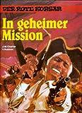 DER ROTE KORSAR Hardcover, In geheimer Mission