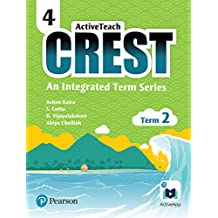 ActiveTeach Crest: Integrated Book for CBSE/State Board Class- 4, Term- 2 (Combo)