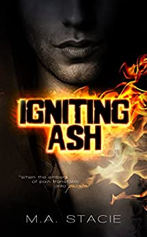 Igniting Ash by [Stacie, M.A.]