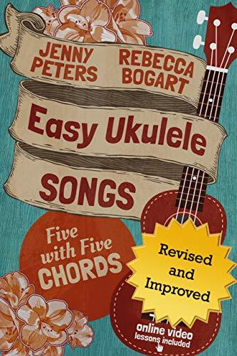 Easy Ukulele Songs: 5 with 5 Chords: Book + Online Video (Beginning Ukulele Songs 2) (English Edition)