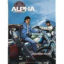 Alpha (Premières Armes) - tome 3 - Nouveau round