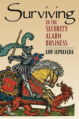 Surviving in the Security Alarm Business (English Edition) (Home-computer In Den Verkauf)
