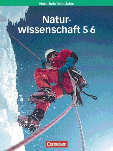 Natur und Technik - Naturwissenschaft/Gesamtschule Nordrhein-Westfalen. Gesamtschule Nordrhein-Westfalen/5./6. Schuljahr/5./6. Schuljahr: Gesamtband - Schülerbuch