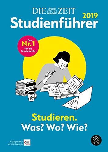 DIE ZEIT Studienführer 2019. Das Buch: Studieren. Was? Wo? Wie?