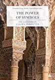 The Power of Symbols: The Alhambra in a Global Perspective