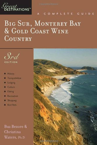 explorers-guides-big-sur-monterey-bay-gold-coast-wine-country-great-destinations-monterey-bay-big-su