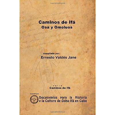 Caminos De Ifa  Osa Y Omoluos PDF Download - AustynRoly