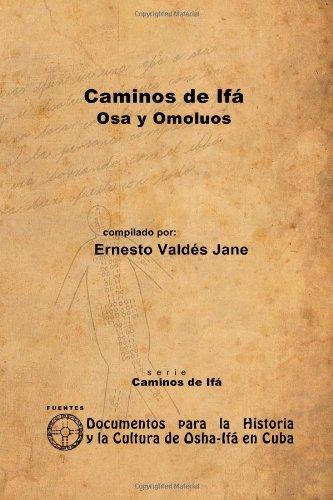 Download Caminos De Ifa  Osa Y Omoluos PDF
