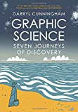 Graphic Science Seven Journeys of Discovery