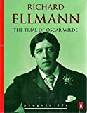 Trial of Oscar Wilde, The (Penguin 60s S.)