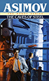 Caves of Steel (The Robot Series)
