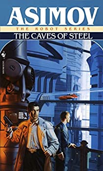 The Caves of Steel par [Asimov, Isaac]