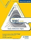 Mastering Mathematics WJEC GCSE Practice Book: Foundation (Mastering Maths Practice Book) by Keith Pledger (2016-06-24)