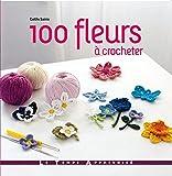 100 fleurs à crocheter